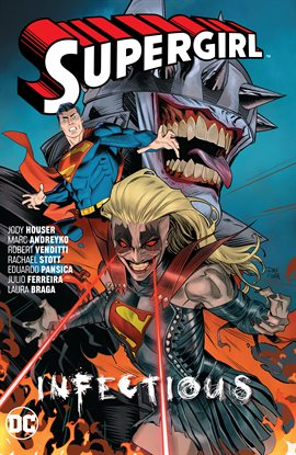 Supergirl, Vol. 3: Infectious