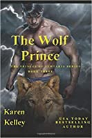 The Wolf Prince (Princes of Symtaria #3)