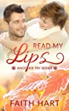 Read My Lips (Another Try #5)