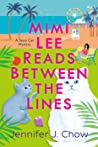 Mimi Lee Reads Between the Lines (A Sassy Cat Mystery, #2)