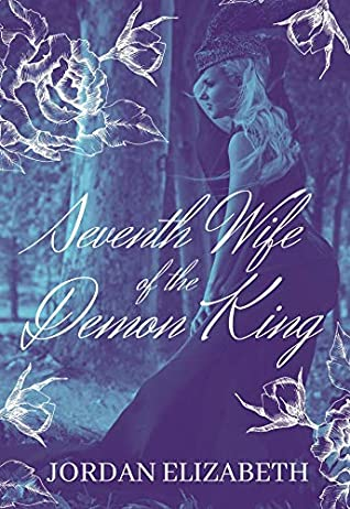Front cover of Seventh Wife of the Demon King by Jordan Elizabeth