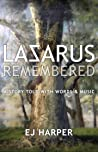 Lazarus Remembered