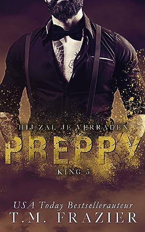 Preppy: Hij zal je verraden door T.M Frazier