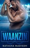 Waanzin (Dit is #1)