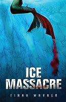 Ice Massacre (Mermaids of Eriana Kwai, #1)