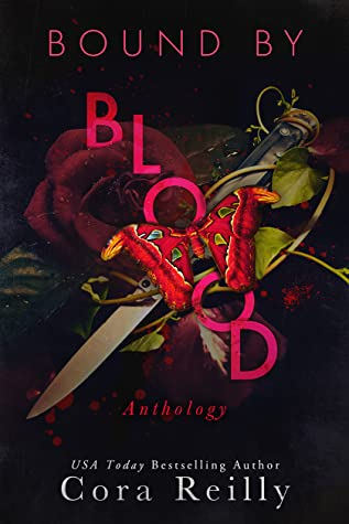 Bound By Blood Anthology by Cora Reilly