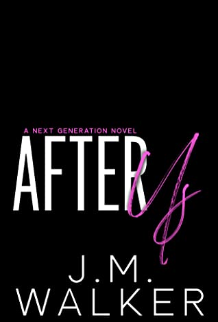 After Us (Next Generation, #6)