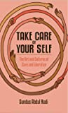 Take Care of Your Self by Sundus Abdul Hadi