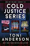Cold Justice Series Box Set: Volume I (Cold Justice #1-3)