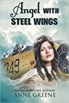 Angel With Steel Wings (Women of Courage)