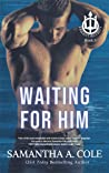 Waiting for Him (Trident Security, #3)
