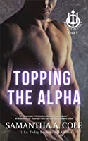 Topping the Alpha (Trident Security, #4)