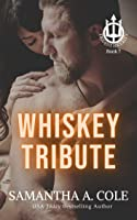 Whiskey Tribute (Trident Security, #5.5)