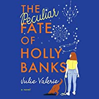 The Peculiar Fate of Holly Banks (Village of Primm, #2)