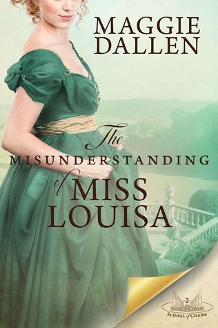 The Misunderstanding of Miss Louisa