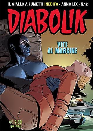Diabolik Anno LIX n. 12: Vite al margine