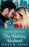The Holiday Husband (Sugar Creek, #4)