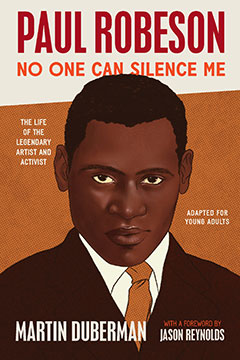 Paul Robeson: No One Can Silence Me