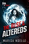 The Rise of the Altereds (The Unadjusteds, #2)