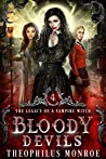 Bloody Devils (The Legacy of a Vampire Witch #4)