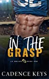 In the Grasp (LA Wolves, #1)
