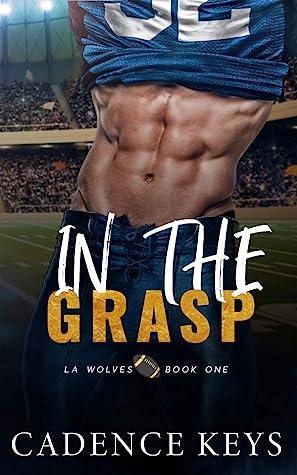 In the Grasp (LA Wolves, #1)