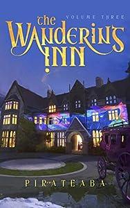 The Wandering Inn: Volume 3 (The Wandering Inn, #3)