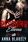 Rescuing Ellena (Special Forces: Operation Alpha; Bravo RISC Team #4)
