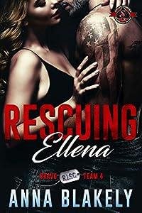 Rescuing Ellena (Special Forces: Operation Alpha; Bravo RISC Team #4)