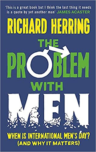 The Problem with Men by Richard Herring