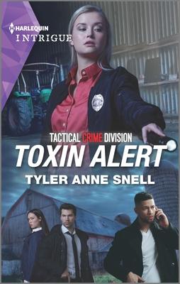 Toxin Alert by Tyler Anne Snell