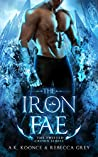 The Iron Fae (The Twisted Crown, #2)