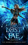 The Lost Fae (The Twisted Crown #3)