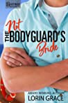 Not the Bodyguard's Bride (Hastings Security #5)