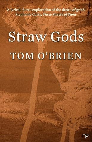 Straw Gods by Tom  O'Brien