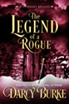 The Legend of a Rogue (League of Rogues #0.5)