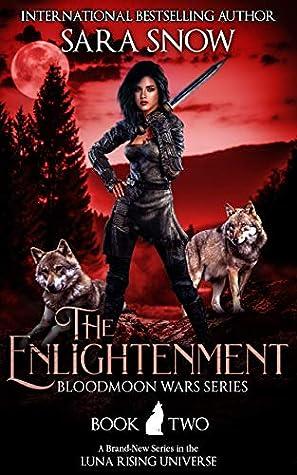 The Enlightenment (Bloodmoon Wars, #2)