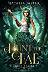 Hunt the Fae (Vicious Faeries, #2)