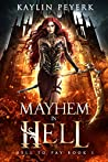 Mayhem In Hell (Hell To Pay, #1)