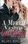 A Merry Vested Wedding (Vested Interest, #7.5)
