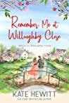 Remember Me at Willoughby Close (Return to Willoughby Close, #4)
