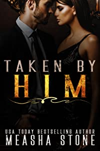 Taken By Him (Staszek Family #1)
