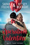 Operation Valentine (Hazel Oaks Resort, #1)