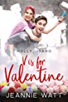 V is for Valentine (Holly, Idaho, #3)