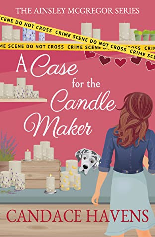 A Case for the Candle Maker (Ainsley McGregor, #4)