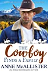 The Cowboy Finds a Family by Anne McAllister