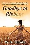 Goodbye to Ribbons