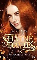 Moi, rousse et fauchée (Shayne Davies, #1)