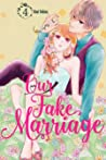 Our Fake Marriage, Vol. 4