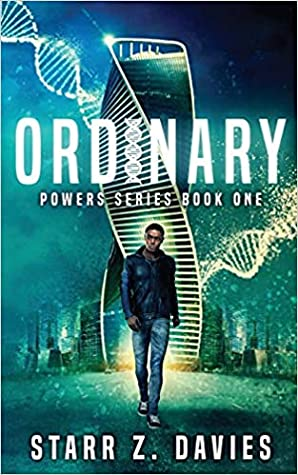 Ordinary (Powers, #1)